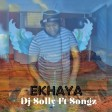 DJ Solly & Songz-Ekhaya