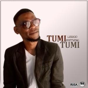 Tumi_Tumi - Lesego Reetseng