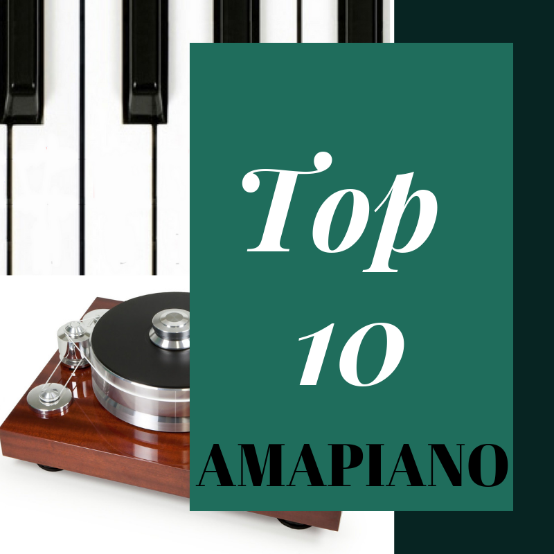 Best Amapiano Songs Of All Time
