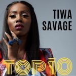 Tiwa Savage Biography And Best Of All Time Songs