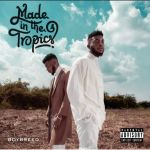Listen To Boybreed's Made In The Tropics' EP