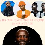 Akon Talks Davido, Wizkid & P-Square On New Interview