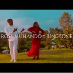 Rose Muhando x Ringtone - Walionicheka