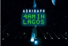 Photo of A$hidapo – 4am In Lagos [The EP]