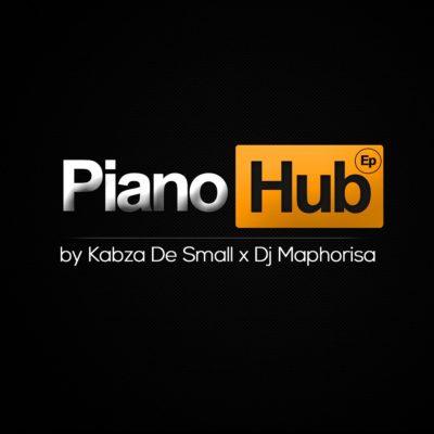 Kabza De Small & DJ Maphorisa – Piano Hub EP