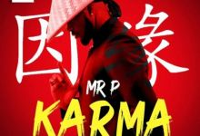 Photo of Mr P Finally Releases The Long Awaited Single Titled Karma