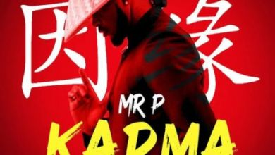 Mr P Finally Releases The Long Awaited Single Titled Karma Image