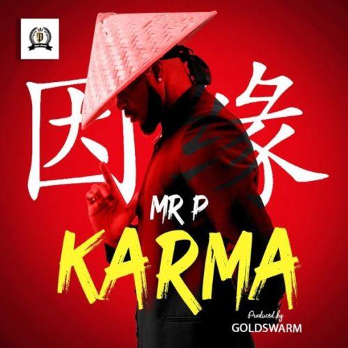 Mr P Finally Releases The Long Awaited Single Titled Karma