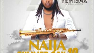 Photo of Yemi Sax – Naija Summer Sax19 Album