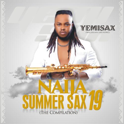Yemi Sax – Naija Summer Sax19 Album