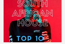 Photo of Top 10 South African House Songs 2019