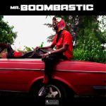 Blaqbonez – Mr Boombastic (EP)