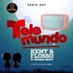 Kent & Flosso – Telemundo Ft. Chosen Becky