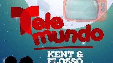 Photo of Kent & Flosso – Telemundo Ft. Chosen Becky