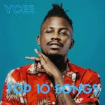 Ycee Biography And Top Songs