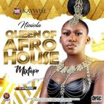 DJ Kaywise – Queen Of Afro House Mix Mixtape