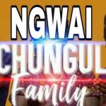 Ochungulo Family – Ngwai
