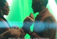 Photo of Uncle Austin, Meddy & Yvan Buravan – Closer