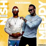 Meddy ft. Thierry Nish – Downtown