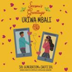 Sol Generation & Sauti Sol – Ukiwa Mbali