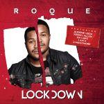 """Roque Drops """"Lockdown"""" Album Project Feat. Da Capo, Dineo & More"""