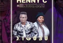 """Henny C Enlists Nokwazi For """"Xigubu"""""""