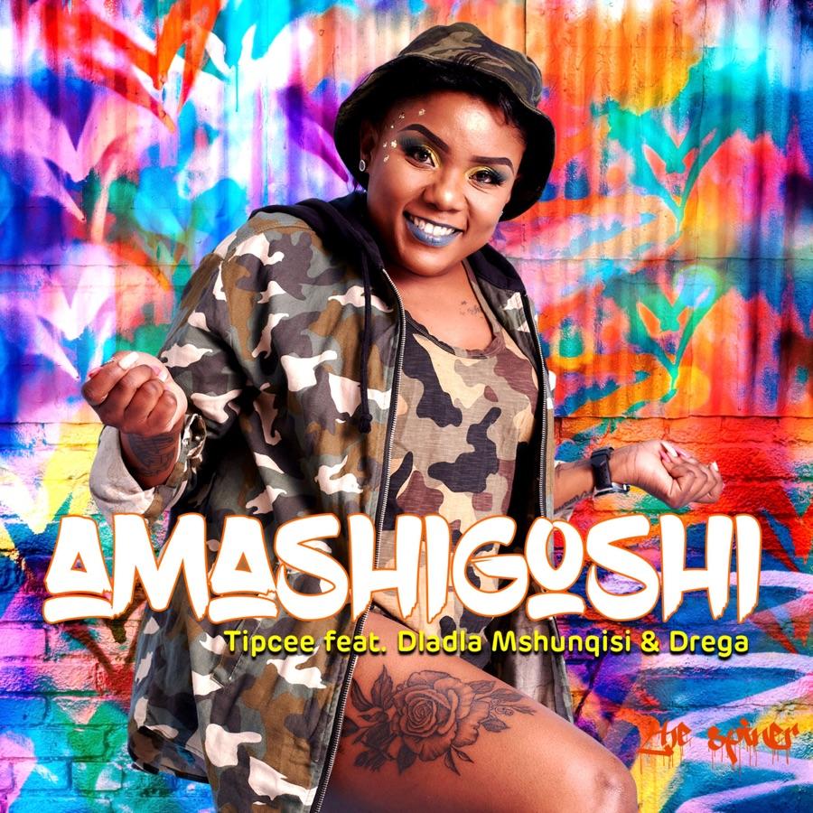 Tipcee - Amashigoshi (feat. Dladla Mshunqisi & Drega) - Single