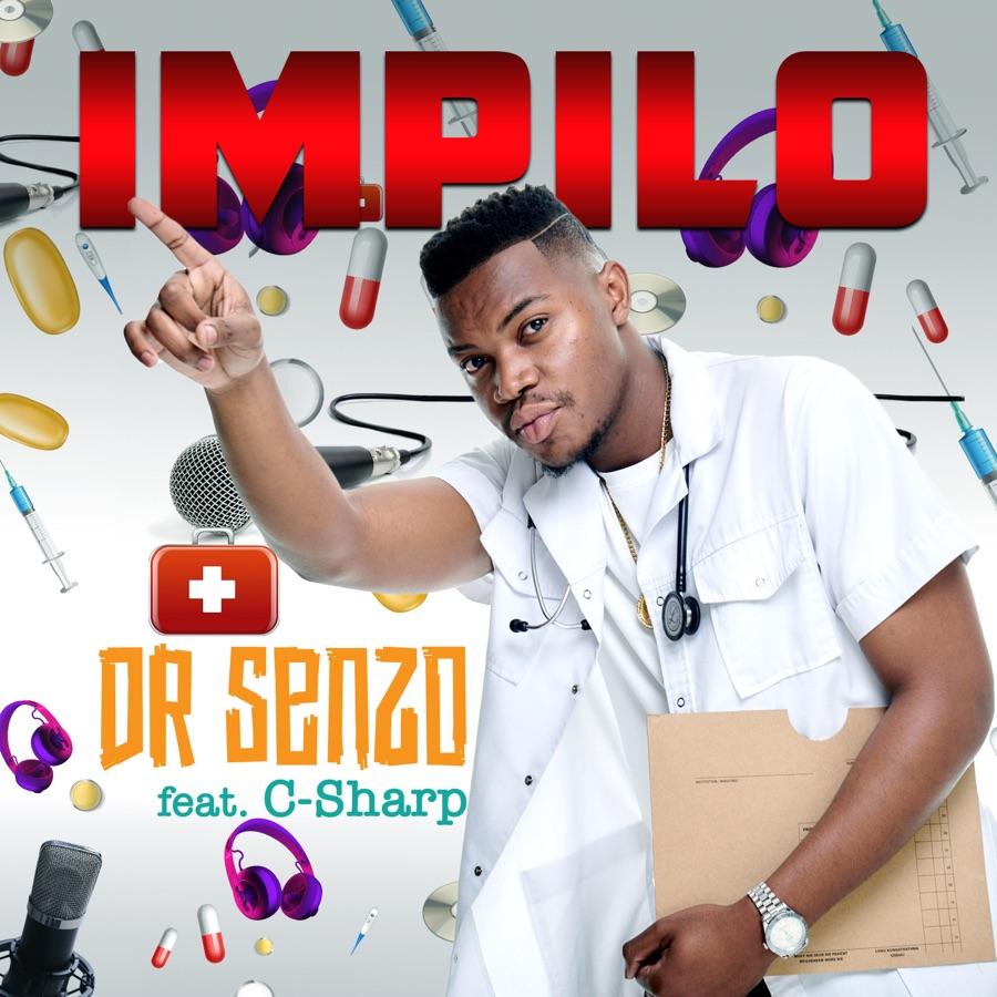 Dr Senzo - Impilo - Single