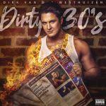 """Dirk Van Der Westhuizen releases """"Dirty 30's"""" album"""