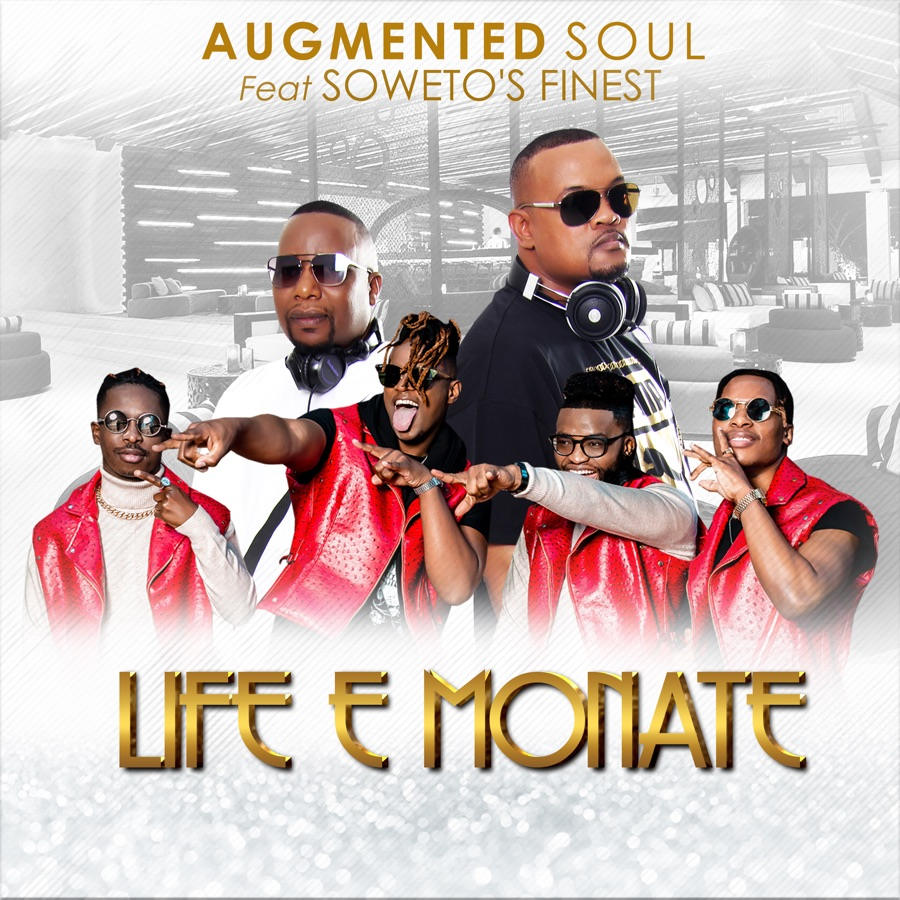 Augmented Soul - Life E Monate (feat. Soweto's Finest) - EP