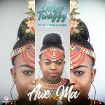 "Miss Twaggy Enlists DJ Chase & Rada For ""Awe Ma"""