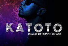 "REGALO Joints Drop ""Katoto"" Featuring Idd Aziz"