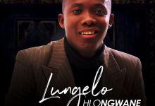 Lungelo Hlongwane Premieres Gospel Song Ungefaniswe