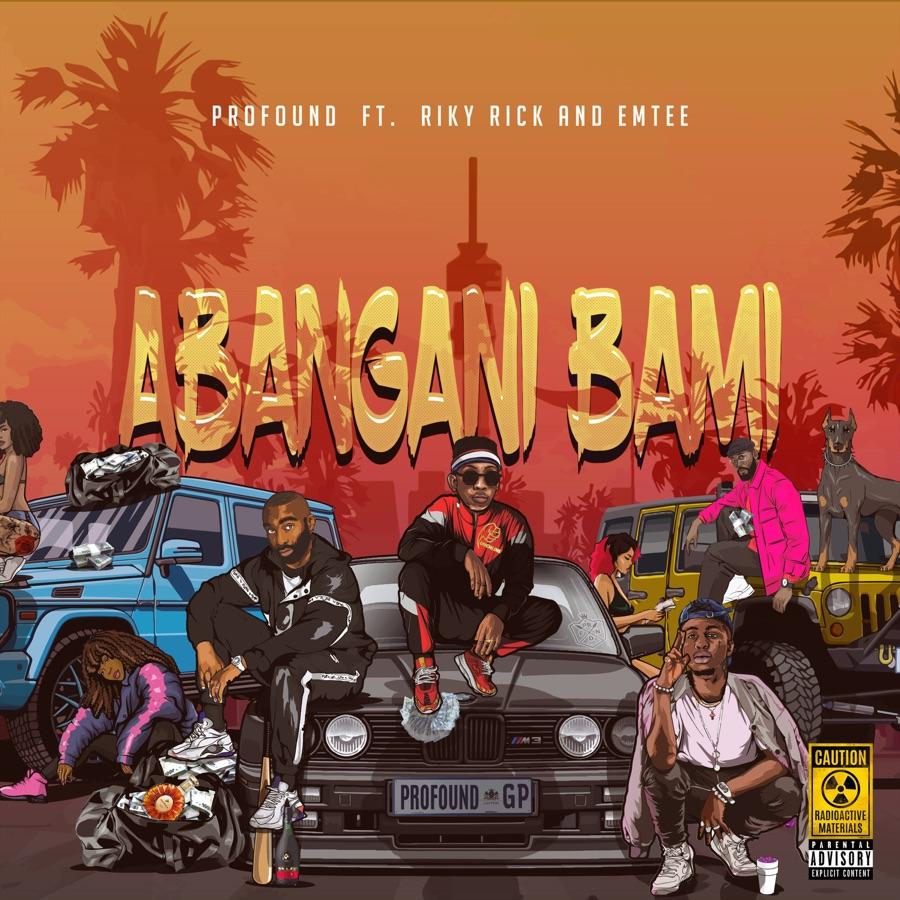 "Profound Enlists Riky Rick & Emtee For Debut Single ""Abangani Bami"""