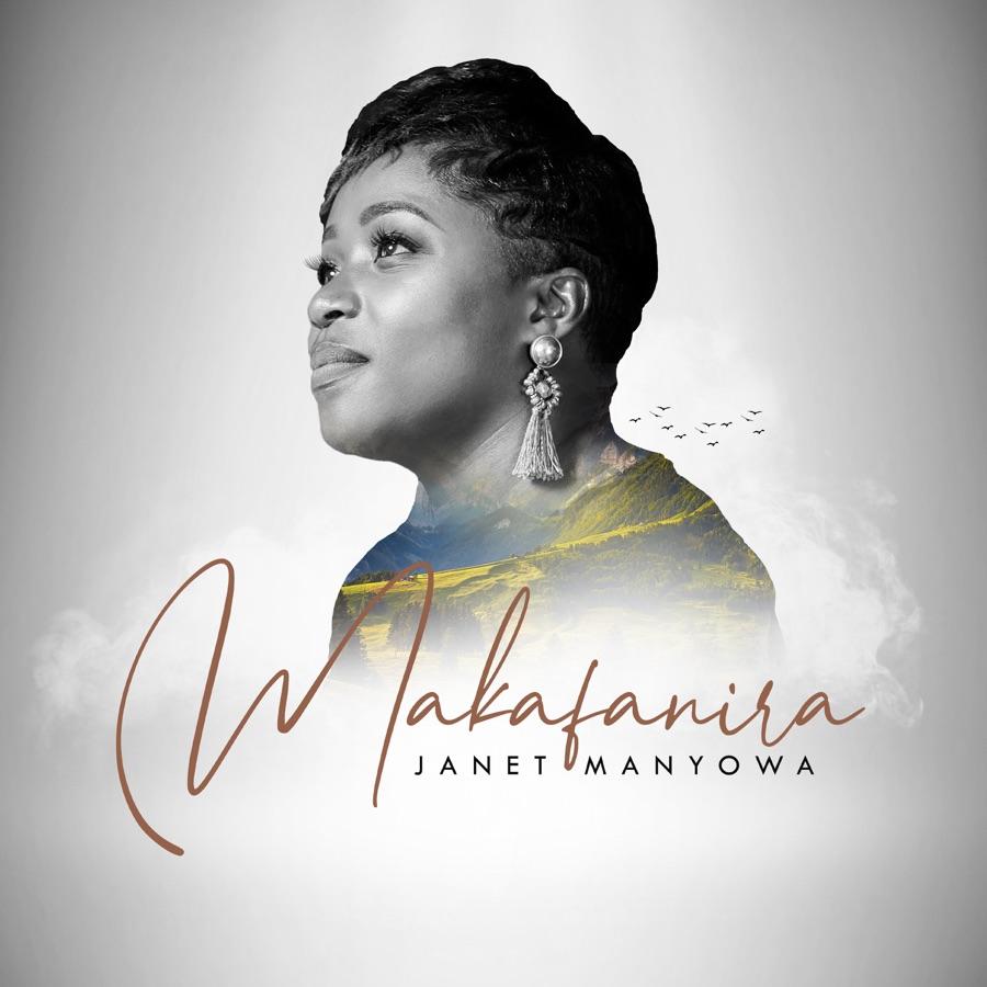 Janet Manyowa - Makafanira - Single