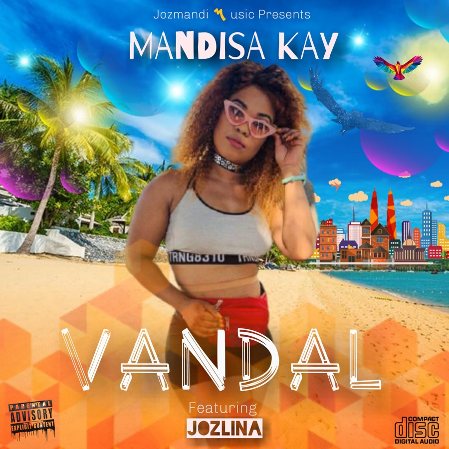 Mandisa Kay - Vandal (feat. Jozlina) [Original] - Single