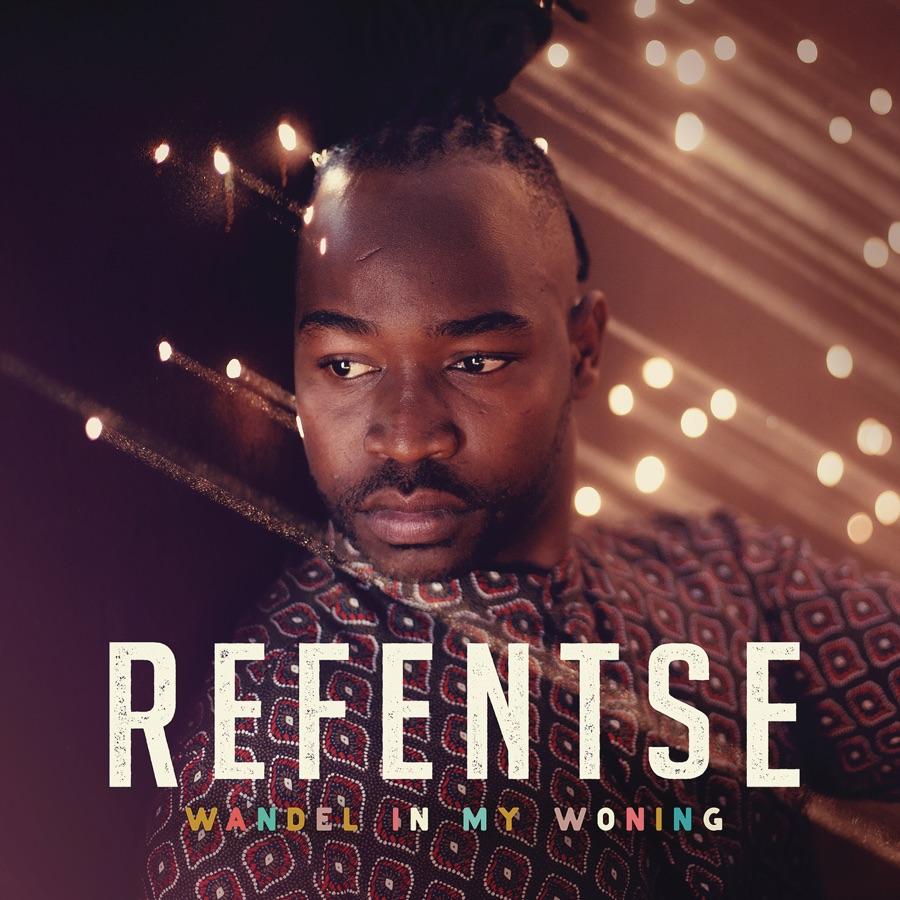 """Refentse releases """"Sannie Die Loopdop"""" off """"Wandel In My Woning"""" album"""