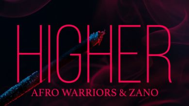 Afro Warriors & Zano - Higher - Single