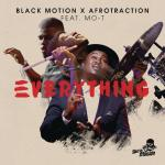 Black Motion, Afrotraction & Mo-T – Everything