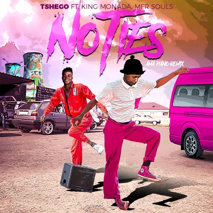 Tshego – No Ties ft. King Monada & MFR Souls [Amapiano Remix]