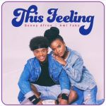 "Ami Faku And Benny Afroe To Drop ""This Feeling"" Tomorrow"