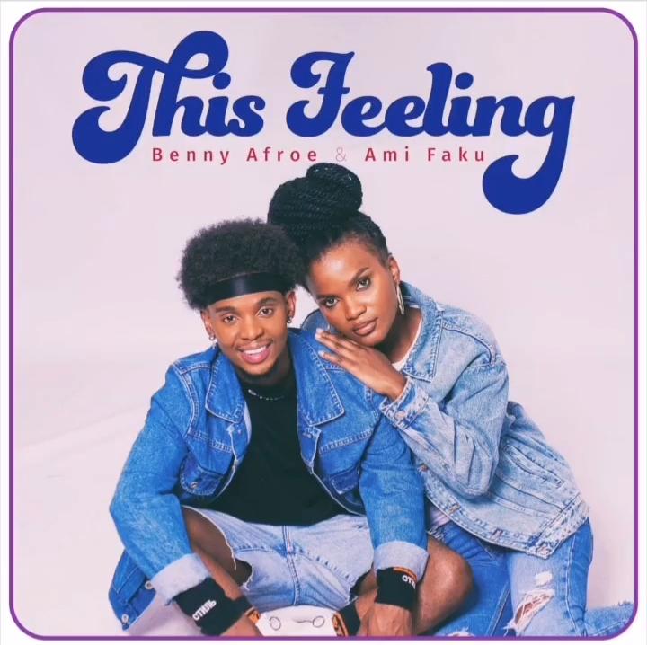 "Ami Faku And Benny Afroe To Drop ""This Feeling"" Tomorrow"