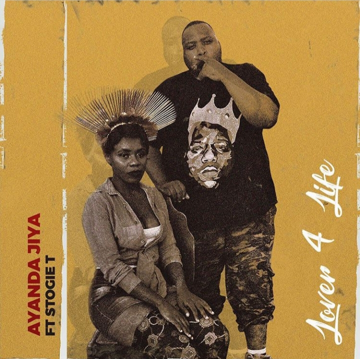 Ayanda Jiya – Lover 4 Life Ft. Stogie T
