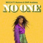 "Ghana-SA Becca Links Up With Busiswa And DWP Academy For ""No One"""