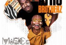 """Photo of Listen To Afro Brotherz Latest """"Umoya"""" Feat. Indlovukazi"""