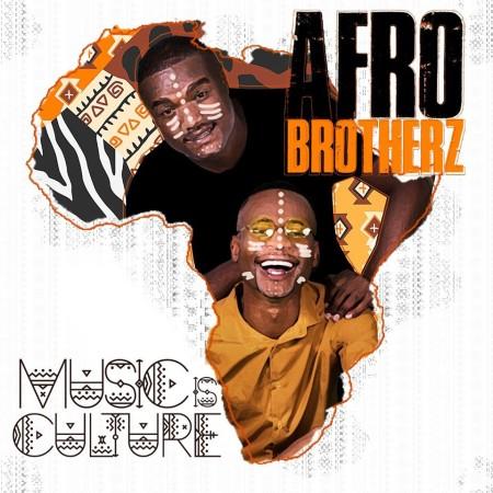 "Listen To Afro Brotherz Latest ""Umoya"" Feat. Indlovukazi"