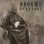 Burna Boy – Odogwu