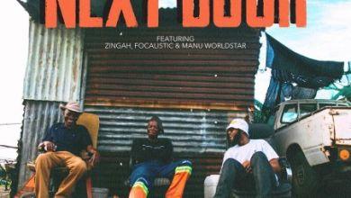 Photo of DJ Kaymoworld – Next Door Ft. Zingah, Focalistic & Manu WorldStar