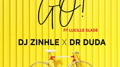 "Photo of DJ Zinhle & Dr Duda Features Lucille Slade On ""GO"""