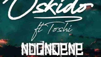 Photo of Oskido – Ndonqena ft. Toshi